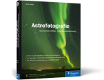 Astrofotografie Rheinwerk Verlag