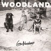 Woodland_GoNowhere_Cover