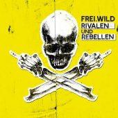 Frei Wild Rivalen und Rebellen Review