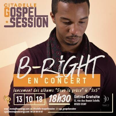 Citadelle Gospel Session avec B-Right @ Citadelle Compassion   Osny   Île-de-France   France