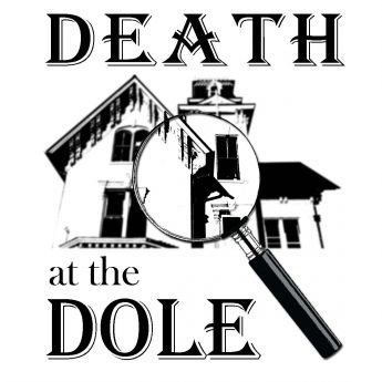 Death at the Dole: Murder Mystery Dinner Theater — Crystal