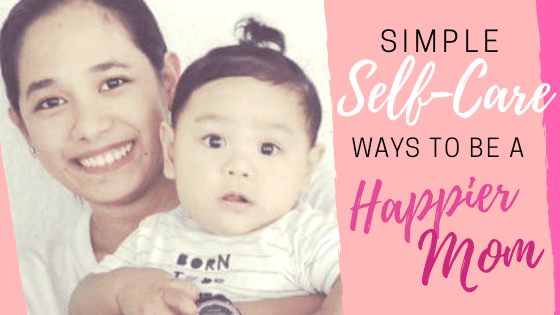 simple self care ways to a happier mom | www.tribobot.com