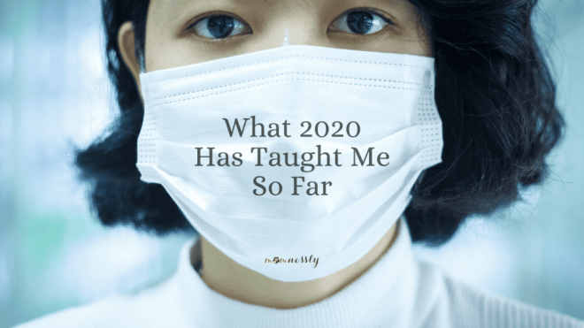 What 2020 Has Taught Me So Far
