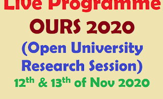Live Programme : OURS 2020 (Open University Research Session)