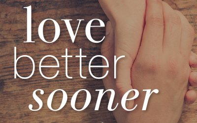 A Free Book for You: Love Better Sooner