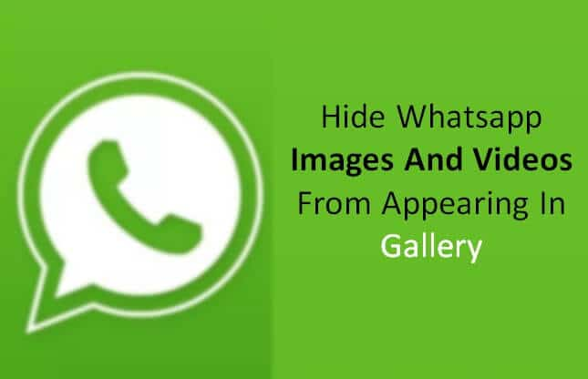 Hide-Whatsapp-Images-And-Videos-From-Gallery