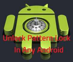 How To Remove Pattern Lock In Android Without Losing Data