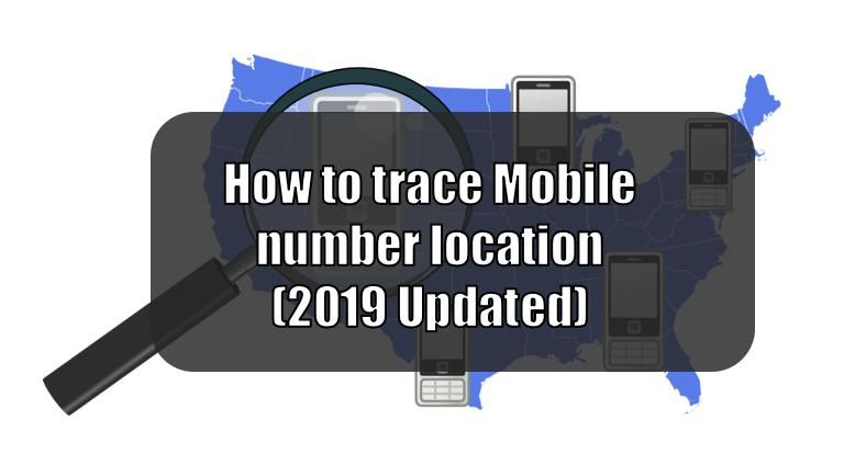 How to trace Mobile number location