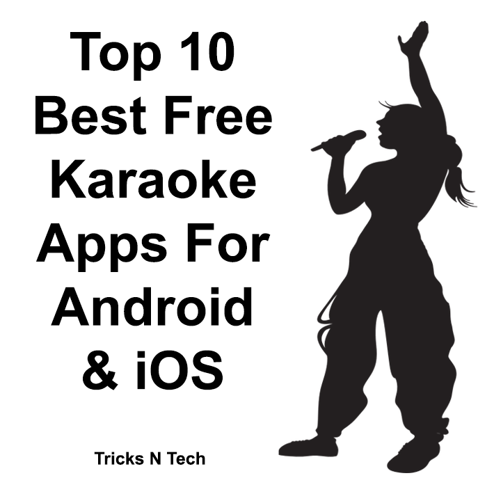 Best Free Karaoke Apps Android iOS