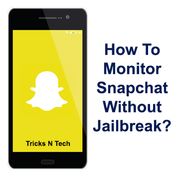 How to monitor snapchat
