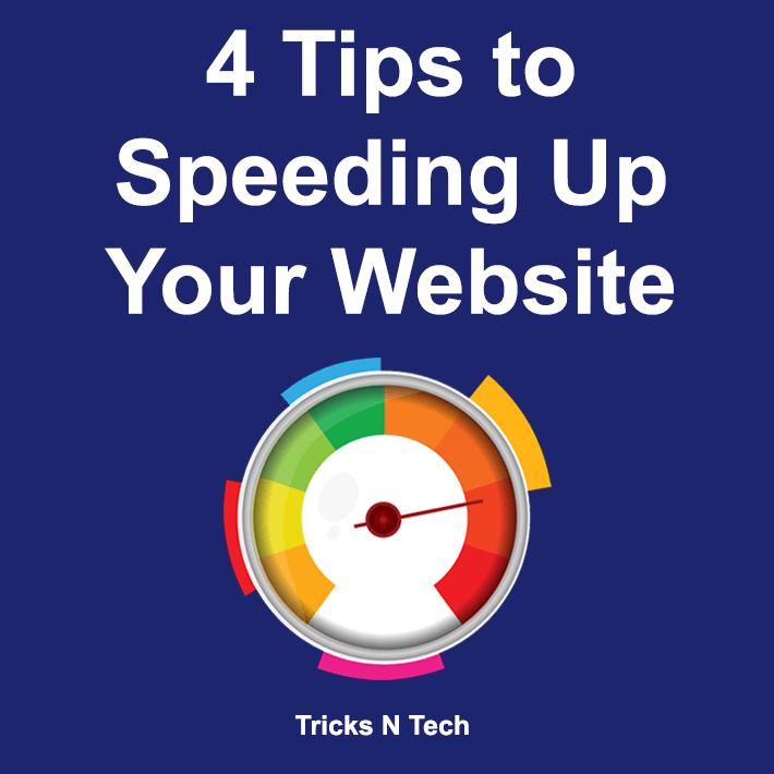 Tips to Speeding Up Website