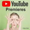 YouTube Premieres