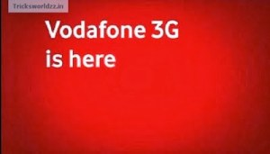 Vodafone 3G Tweaked Trick [High Speed 3G On 2G Packs]