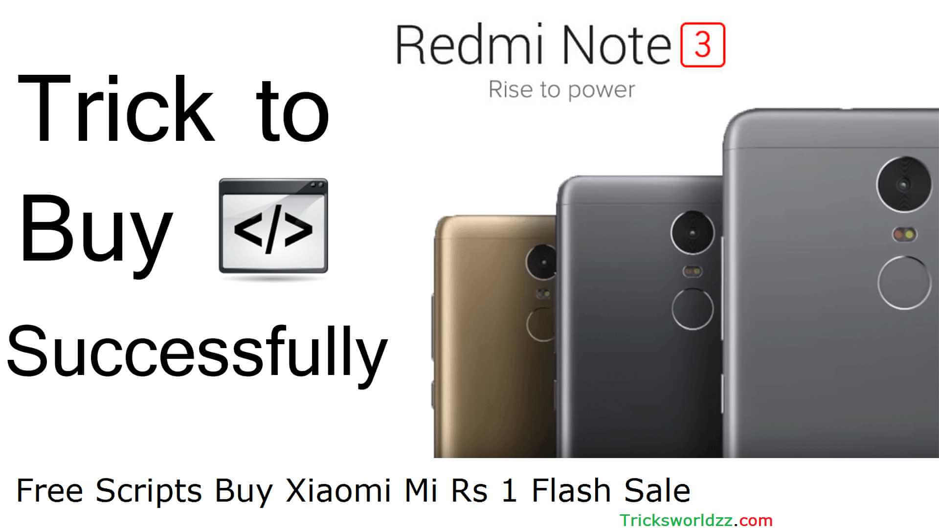 Free Scripts Buy Xiaomi Mi Rs 1 Flash Sale