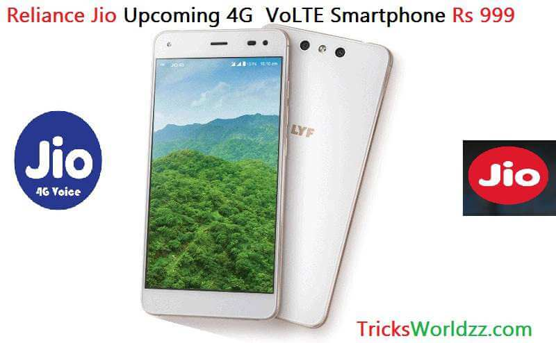 Reliance Jio 4G VoLTE Smartphone Rs 999