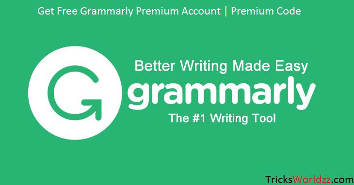 Get Free Grammarly Premium Account | Premium Code