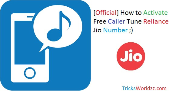 Trick to Activate Free Caller Tune Reliance Jio Number