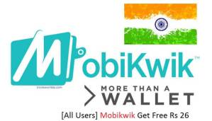 All Users Mobikwik Get Free Rs 26 Wallet Money