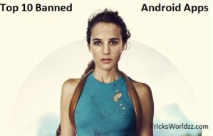 Top 10 Banned Android Apps Not Available on Play Store