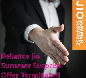 Reliance Jio Summer Surprise Offer Terminated