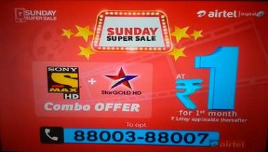 Airtel Sunday Super Sale Get Sony max HD & Star Gold HD @₹1