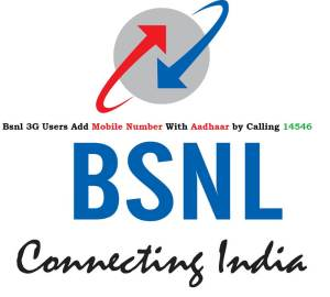 Bsnl 3G Users can Add Mobile Number With Aadhaar by Calling 14546