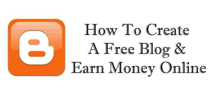 create-a-free-blog-earn-money-online