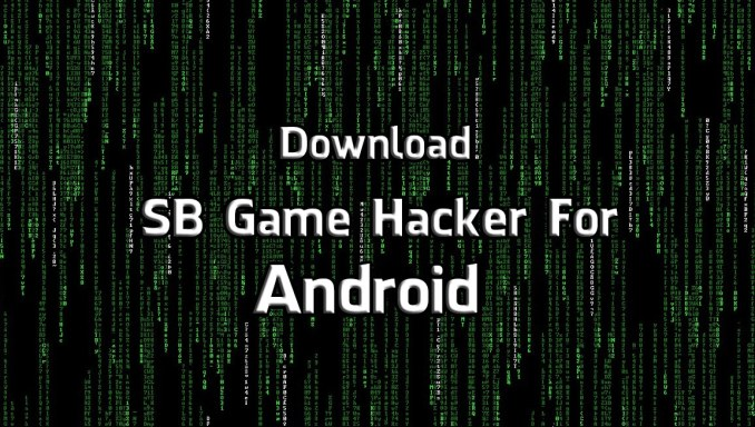 Download SB Game Hacker For Android