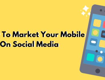 Techniques to Market Your Mobile App