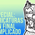 especial-caricaturas-final-complicado