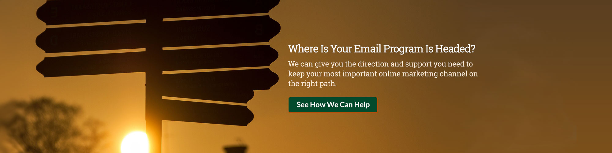 Where is your email program headed?