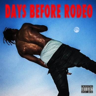 Travis Scott - Days Before Rodeo (Mixtape)