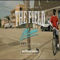 Watch WSHH Presents The Field: Miami (Trailer)