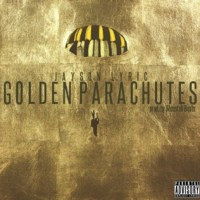 Jayson Lyric – Golden Parachutes (Audio)