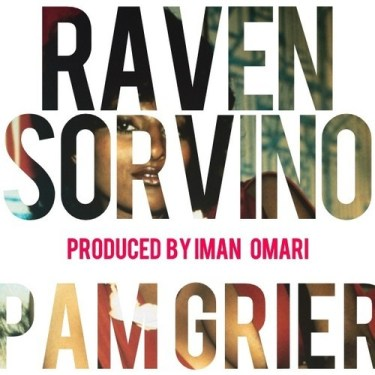 Raven Sorvino - Pam Grier (Audio)