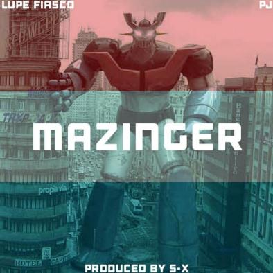 Lupe Fiasco ft. PJ - Mazinger (Audio)