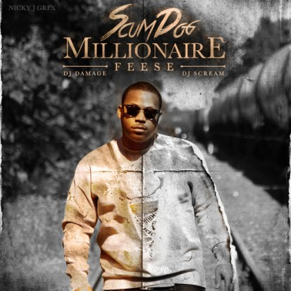Feese - Scum Dog Millionaire (Mixtape)