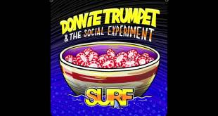 Donnie Trumpet & The Social Experiment - Sunday Candy (Audio)