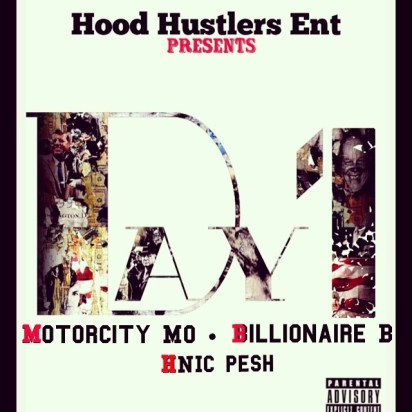 Motor City Mo ft. Billionaire B & HNIC Pesh - Day 1 (Audio)
