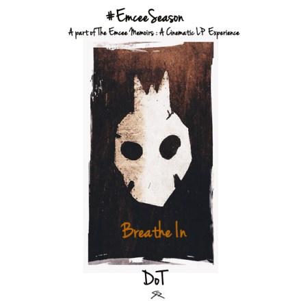 Dot - Breathe In (Audio)