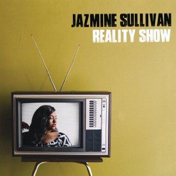 Jazmine Sullivan - Reality Show (Album Stream)