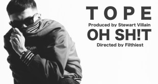 Tope - Oh Sh!t (Video)