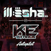 ill-esha & K.E. On the Track – Autopilot (EP)