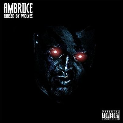 Ambruce - Raised By Wolves (EP)