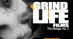 Grind Life Films The Mixtape Vol. 2 (Mixtape)