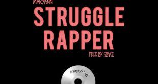 Maryann - Struggle Rapper (Audio)