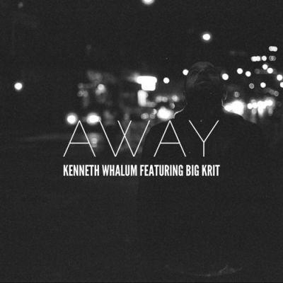Kenneth Whalum III ft. Big K.R.I.T. - Away (Audio)