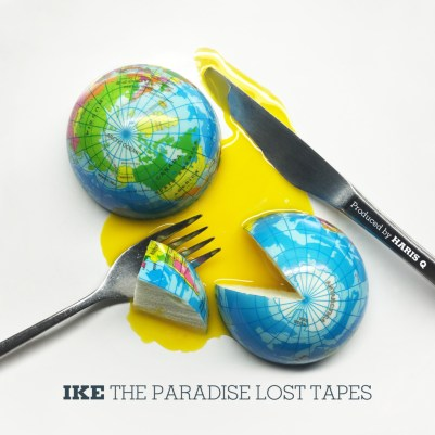 Ike & Haris Q - The Paradise Lost Tapes (Album Stream)