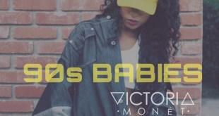 Victoria Monet - 90's Babies (Video)