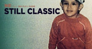 Ike ft. Mic Flo & Poise - Still Classic (Audio)
